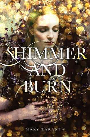 [PDF] [EPUB] Shimmer and Burn (Shimmer and Burn, #1) Download by Mary Taranta