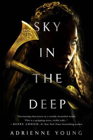 [PDF] [EPUB] Sky in the Deep Download by Adrienne Young
