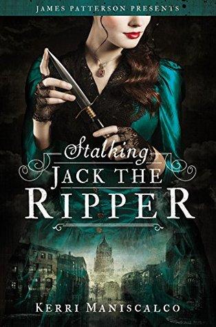 [PDF] [EPUB] Stalking Jack the Ripper (Stalking Jack the Ripper, #1) Download by Kerri Maniscalco