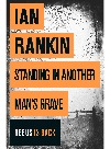 [PDF] [EPUB] Standing in Another Man's Grave (Inspector Rebus, #18) Download by Ian Rankin
