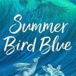 [PDF] [EPUB] Summer Bird Blue Download