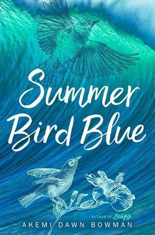 [PDF] [EPUB] Summer Bird Blue Download by Akemi Dawn Bowman