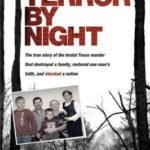 [PDF] [EPUB] Terror by Night: The True Story of the Brutal Texas Murder That Destroyed a Family, Restored One Man's Faith, and Shocked a Nation Download