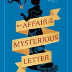 [PDF] [EPUB] The Affair of the Mysterious Letter Download