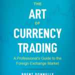 [PDF] [EPUB] The Art of Currency Trading: A Professional's Guide to the Foreign Exchange Market Download