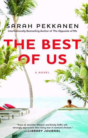[PDF] [EPUB] The Best of Us Download by Sarah Pekkanen