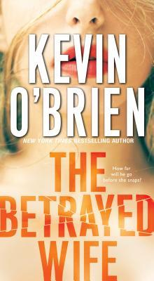 [PDF] [EPUB] The Betrayed Wife Download by Kevin O'Brien