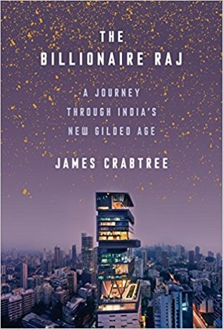 [PDF] [EPUB] The Billionaire Raj: A Journey Through India's New Gilded Age Download by James  Crabtree