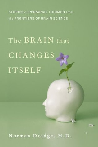 [PDF] [EPUB] The Brain that Changes Itself: Stories of Personal Triumph from the Frontiers of Brain Science Download by Norman Doidge