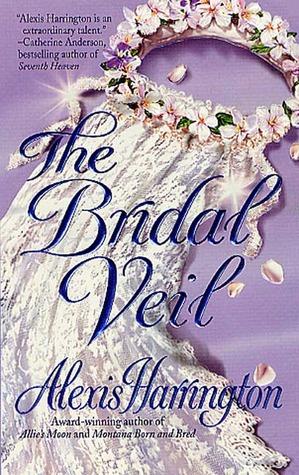 [PDF] [EPUB] The Bridal Veil Download by Alexis Harrington