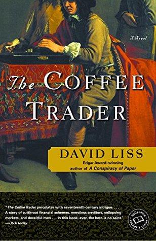 [PDF] [EPUB] The Coffee Trader Download by David Liss