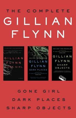 [PDF] [EPUB] The Complete Gillian Flynn: Gone Girl, Dark Places, Sharp Objects Download by Gillian Flynn