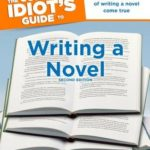 [PDF] [EPUB] The Complete Idiot's Guide to Writing a Novel Download