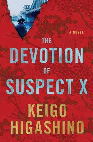 [PDF] [EPUB] The Devotion of Suspect X (Detective Galileo, #1) Download by Keigo Higashino