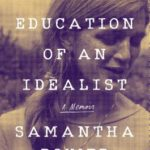 [PDF] [EPUB] The Education of an Idealist: A Memoir Download