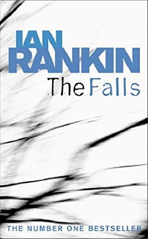 [PDF] [EPUB] The Falls Download by Ian Rankin