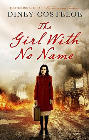 [PDF] [EPUB] The Girl With No Name (The Girl With No Name #1) Download by Diney Costeloe