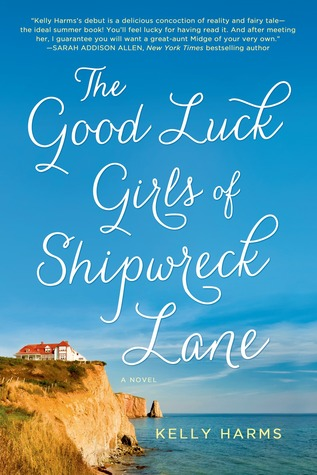 [PDF] [EPUB] The Good Luck Girls of Shipwreck Lane Download by Kelly Harms