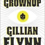 [PDF] [EPUB] The Grownup Download