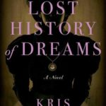 [PDF] [EPUB] The Lost History of Dreams Download