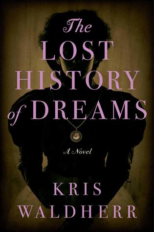 [PDF] [EPUB] The Lost History of Dreams Download by Kris Waldherr