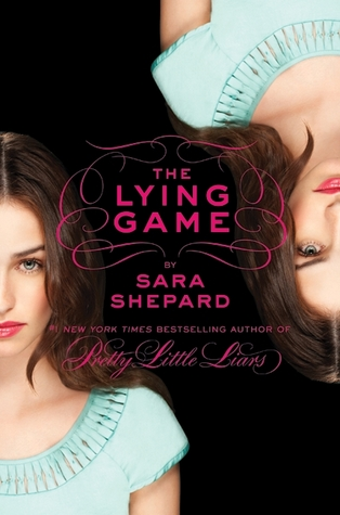 [PDF] [EPUB] The Lying Game (The Lying Game, #1) Download by Sara Shepard