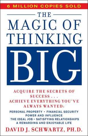 [PDF] [EPUB] The Magic of Thinking Big Download by David J. Schwartz