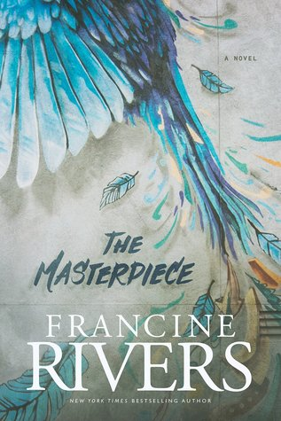[PDF] [EPUB] The Masterpiece Download by Francine Rivers