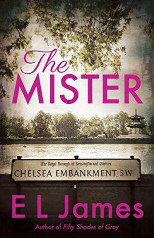 [PDF] [EPUB] The Mister Download by E.L. James