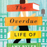 [PDF] [EPUB] The Overdue Life of Amy Byler Download