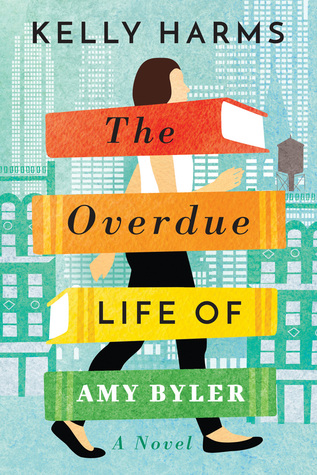 [PDF] [EPUB] The Overdue Life of Amy Byler Download by Kelly Harms