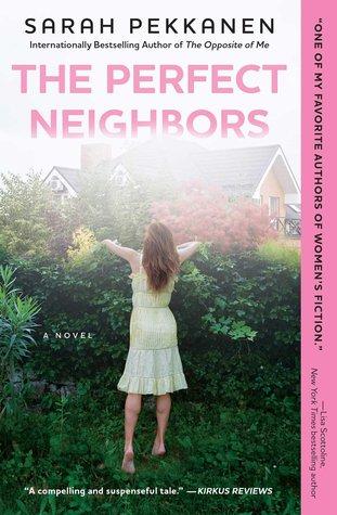 [PDF] [EPUB] The Perfect Neighbors Download by Sarah Pekkanen