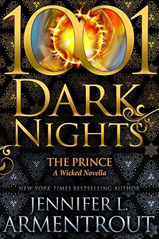 [PDF] [EPUB] The Prince (A Wicked Trilogy, #3.5; 1001 Dark Nights, #85) Download by Jennifer L. Armentrout