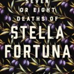 [PDF] [EPUB] The Seven or Eight Deaths of Stella Fortuna Download