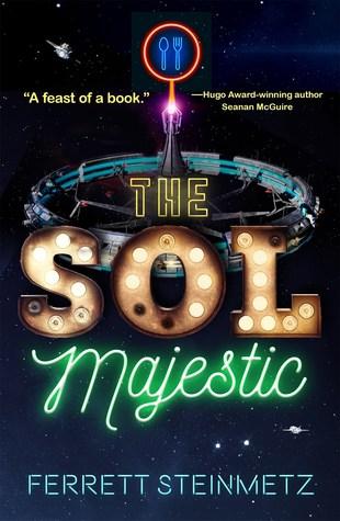 [PDF] [EPUB] The Sol Majestic Download by Ferrett Steinmetz
