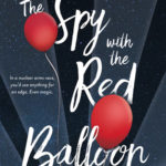 [PDF] [EPUB] The Spy with the Red Balloon (The Balloonmakers, #2) Download
