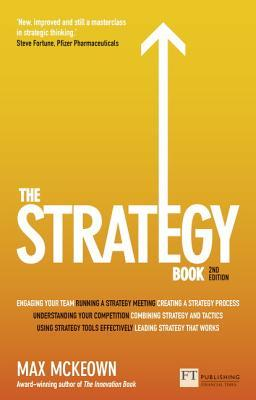 [PDF] [EPUB] The Strategy Book: How to Think and ACT Strategically to Deliver Outstanding Results Download by Max McKeown