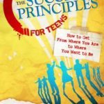 [PDF] [EPUB] The Success Principles for Teens: How to Get From Where You Are to Where You Want to Be Download