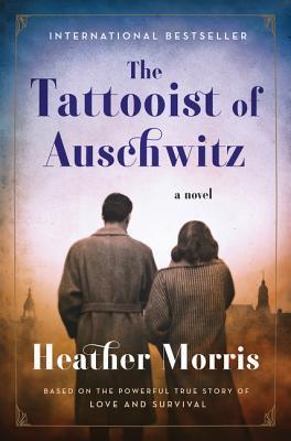 [PDF] [EPUB] The Tattooist of Auschwitz (The Tattooist of Auschwitz, #1) Download by Heather   Morris