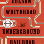 [PDF] [EPUB] The Underground Railroad Download