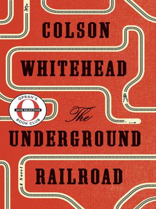 [PDF] [EPUB] The Underground Railroad Download by Colson Whitehead