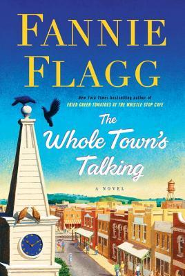 [PDF] [EPUB] The Whole Town's Talking Download by Fannie Flagg