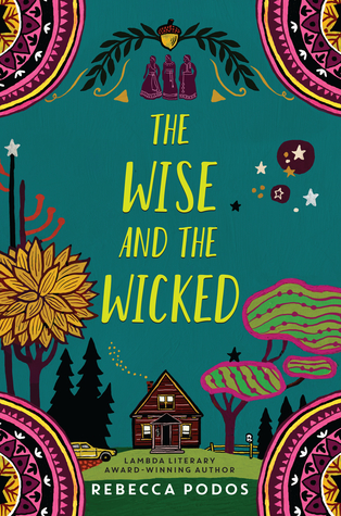 [PDF] [EPUB] The Wise and the Wicked Download by Rebecca Podos