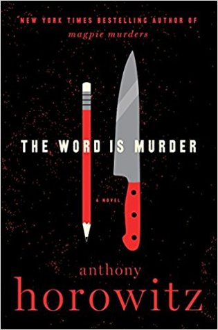 [PDF] [EPUB] The Word Is Murder (Hawthorne, #1) Download by Anthony Horowitz