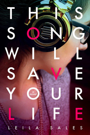 [PDF] [EPUB] This Song Will Save Your Life Download by Leila Sales