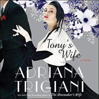 [PDF] [EPUB] Tony's Wife Download by Adriana Trigiani