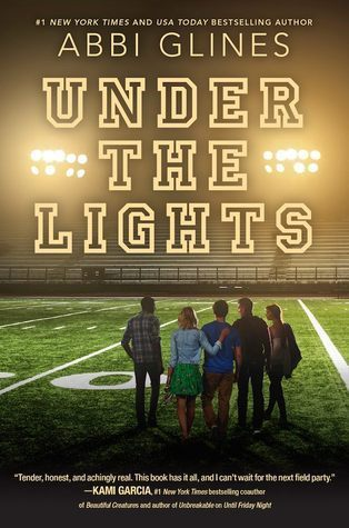 [PDF] [EPUB] Under the Lights (The Field Party, #2) Download by Abbi Glines