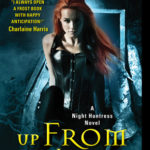 [PDF] [EPUB] Up from the Grave (Night Huntress, #7) Download