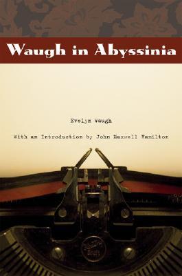 [PDF] [EPUB] Waugh in Abyssinia Download by Evelyn Waugh