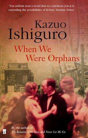 [PDF] [EPUB] When We Were Orphans Download by Kazuo Ishiguro